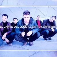Canción 'Aquellos años locos' del disco 'A contracorriente' interpretada por El Canto Del Loco
