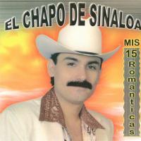 15 Romanticas de El Chapo de Sinaloa