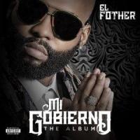 Canción 'Dime' del disco 'Mi Gobierno' interpretada por El Fother
