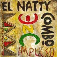 Canción 'Como decirte' del disco 'Impulso' interpretada por El Natty Combo
