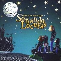 Canción 'Pobre corazón' del disco 'Soñando locuras' interpretada por Embajada Boliviana