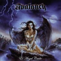 Canción 'Alma en pena' del disco 'El ángel caído' interpretada por Avalanch