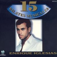 'Dicen por ahí' de Enrique Iglesias (15 Kilates Musicales)