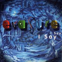 I Say I Say I Say de Erasure