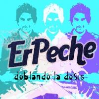Canción 'Doblando la dosis' del disco 'Doblando la dosis' interpretada por Erpeche