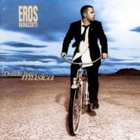 Donde hay música  de Eros Ramazzotti