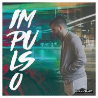 Canción 'Me Hace Reír' del disco 'Impulso' interpretada por Evan Craft