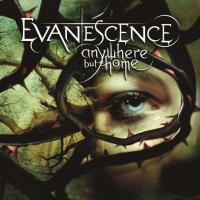 Anywhere but Home (Live) de Evanescence