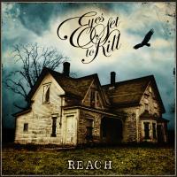 Reach de Eyes Set To Kill