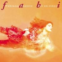 Canción 'Nada es para siempre' del disco 'Sol en cinco' interpretada por Fabiana Cantilo