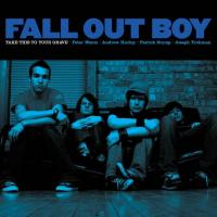 'Chicago Is So Two Years Ago' de Fall Out Boy (Take This to Your Grave)
