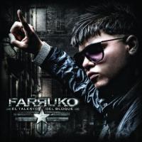 Canción 'Chuleria en pote' del disco 'El Talento del Bloque' interpretada por Farruko