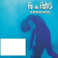 Canción 'A rás de cielo' del disco 'Al borde del abismo' interpretada por Fe de Ratas