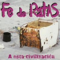Canción 'Contratos de practicas' del disco 'A esta civilización' interpretada por Fe de Ratas