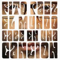 Canción 'El Mundo Cabe en Una Cancion' del disco 'El mundo cabe en una canción' interpretada por Fito Paez