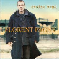 Canción 'Est Ce Que Tu Me Suis ?' del disco 'Rester vrai' interpretada por Florent Pagny