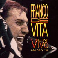 Canción 'No Basta' del disco 'En Vivo Marzo 16' interpretada por Franco De Vita