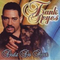 Canción 'Es Mentira tu AmoR' del disco 'Dosis de amor' interpretada por Frank Reyes