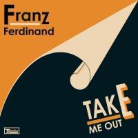 Take Me Out (Single) de Franz Ferdinand