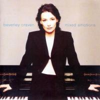Canción 'I miss you' del disco 'Mixed Emotions' interpretada por Beverley Craven