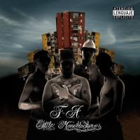 Canción 'Escuchen Atrevidos' del disco 'Estilo Monoblockero' interpretada por Fuerte Apache