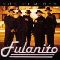 The Remixes de Fulanito