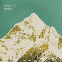 Canción 'Dos Universos' del disco 'Himalaya' interpretada por GIGANTE