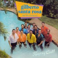 Toda la noche oliendo a ti - Gilberto Santa Rosa