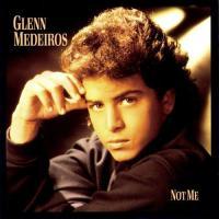 Not Me de Glenn Medeiros