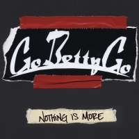 Canción 'Saturday' del disco 'Nothing Is More' interpretada por Go Betty Go