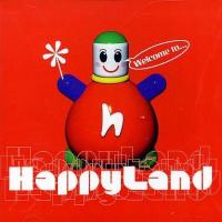 Welcome To Happyland de Happyland