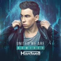 Canción 'United We Are' del disco 'United We Are Remixed' interpretada por Hardwell