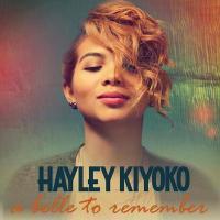 Canción 'A belle to remember' del disco 'A Belle to Remember - EP' interpretada por Hayley Kiyoko