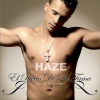 Canción 'El precio de la fama' del disco 'El Precio de la Fama' interpretada por Haze