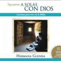 Canción 'Tu me has seducido' del disco 'A Solas con Dios' interpretada por Hermana Glenda