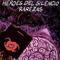 Rarezas de Héroes del Silencio