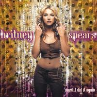 Oops!... I Did It Again de Britney Spears