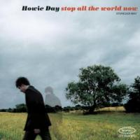 Canción 'End Of Our Days' del disco 'Stop All the World Now' interpretada por Howie Day