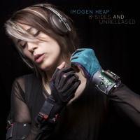 Canción 'Foolish' del disco 'B-Sides and Unreleased' interpretada por Imogen Heap