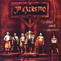 Canción 'In Extremo' del disco 'Verehrt und angespien' interpretada por In Extremo