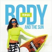Canción 'Walking on the sun' del disco 'Body and the Sun' interpretada por Inna