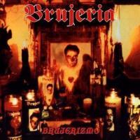 Canción 'Vayan sin miedo' del disco 'Brujerizmo' interpretada por Brujeria