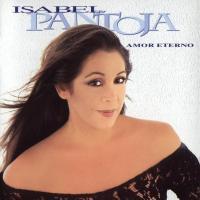 Amor Eterno - Isabel Pantoja