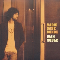 Nadie sabe dónde de Iván Noble