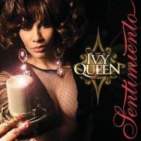 Canción 'Que Lloren' del disco 'Sentimiento' interpretada por Ivy Queen