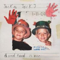 A Good Friend Is Nice de Jack & Jack