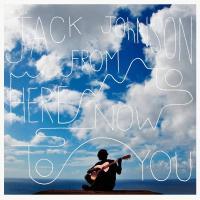Canción 'As I Was Saying' del disco 'From Here To Now To You' interpretada por Jack Johnson