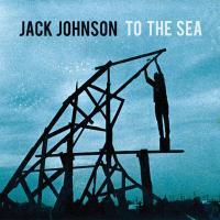 Canción 'At Or With Me' del disco 'To The Sea' interpretada por Jack Johnson