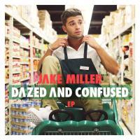 Canción 'First Flight Home' del disco 'Dazed and Confused EP' interpretada por Jake Miller