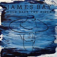 Canción 'Hold Back the River' del disco 'Hold Back The River' interpretada por James Bay